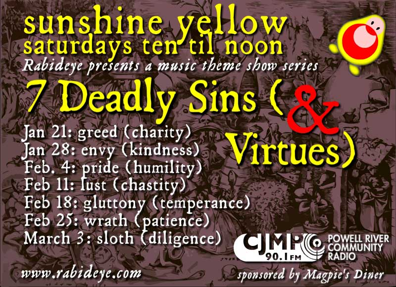 Sunshine Yellow 7 deadly sin(g)s series on CJMP 90.1 FM with Rabideye